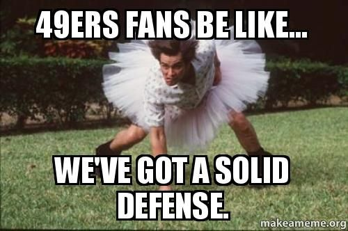 49ers Fans Be Like