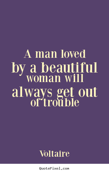 A Man Loved By A Beautiful Woman