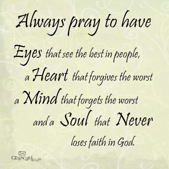 Always Pray To Have
