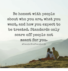 Be Honest With People
