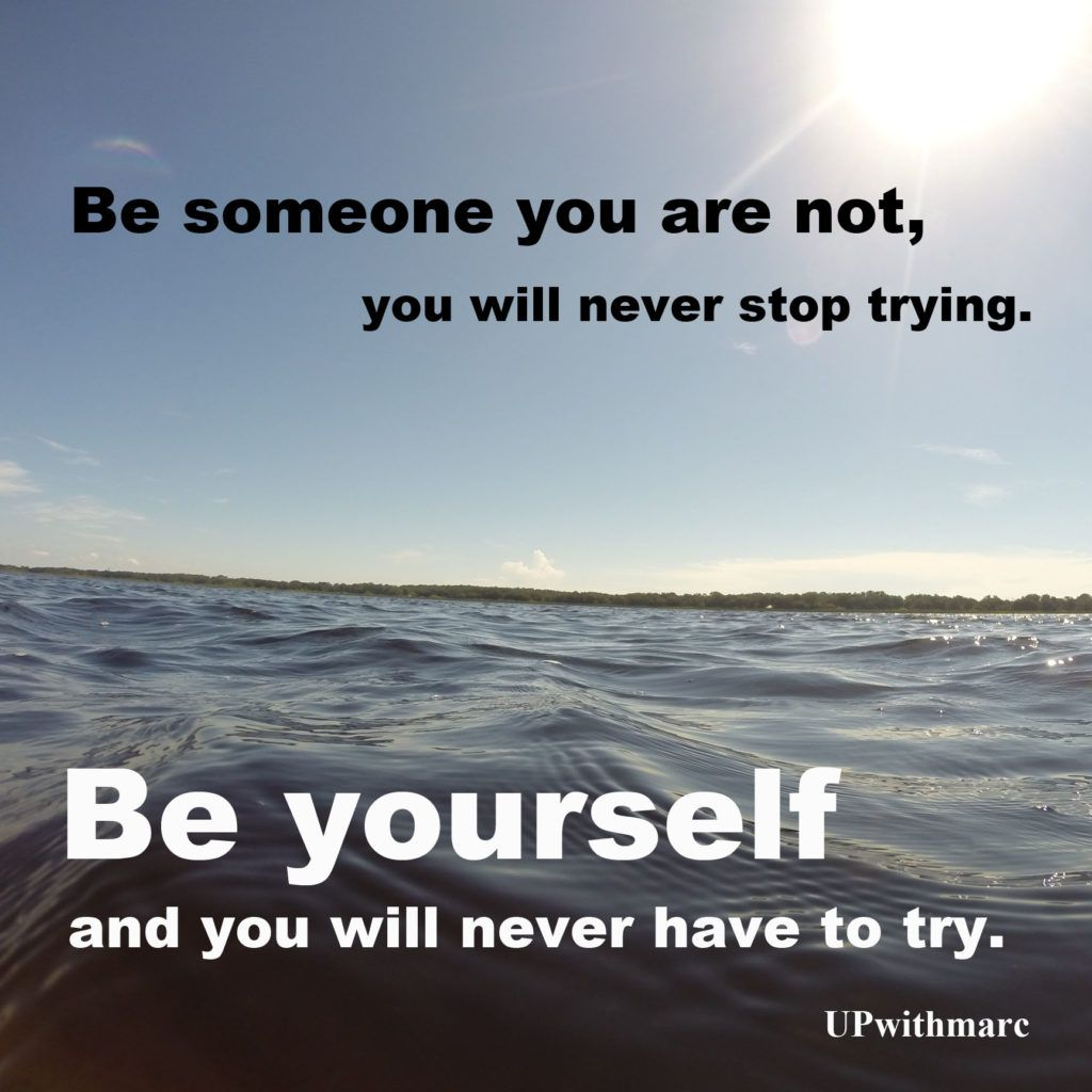 Be Someone You Are Not