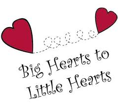 Big Hearts To Little Hearts