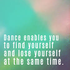 Dance Enables You To Find