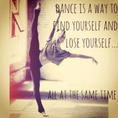 Dance Is A Way To Find Yourself