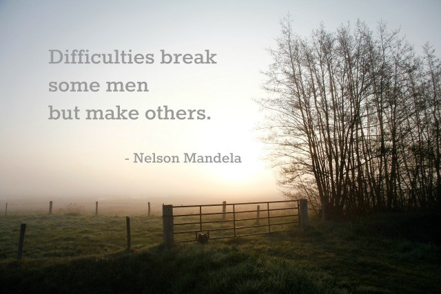 Difficulties Break Some Men