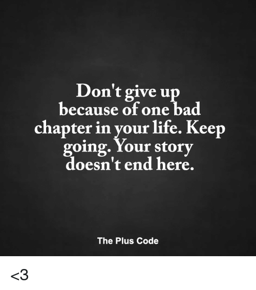 Don't Give Up Because Of One