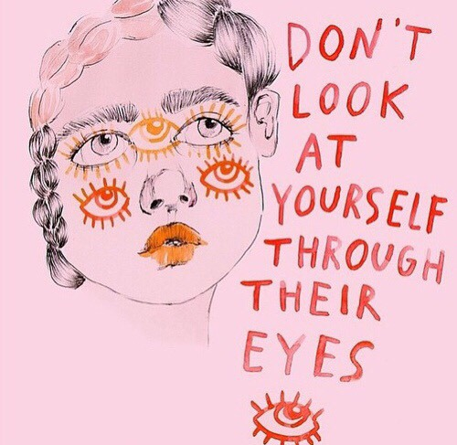 Don't Look At Yourself