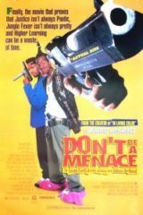 Don't Be a Menace to South Central While Drinking Your Juice in the Hood