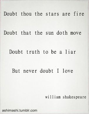 Doubt Thou The Stars