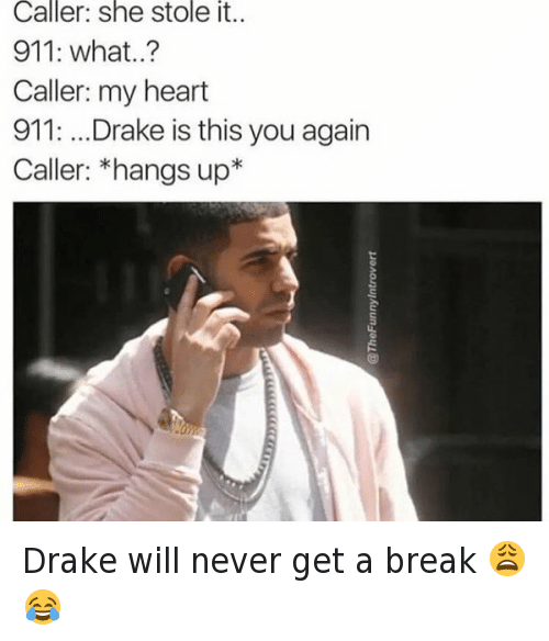 Drake Will Never Get A Break