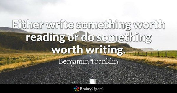 Either Write Something Worth