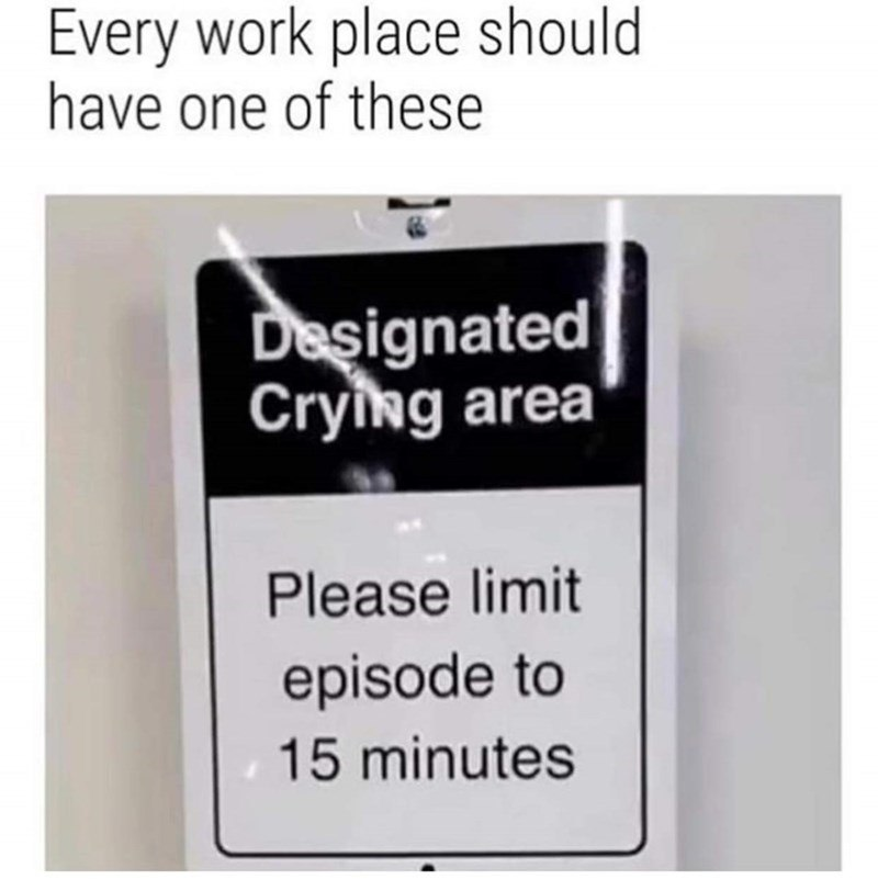 Every Work Place Should Have
