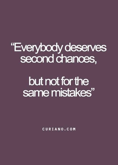 Everybody Deserves Second Chances