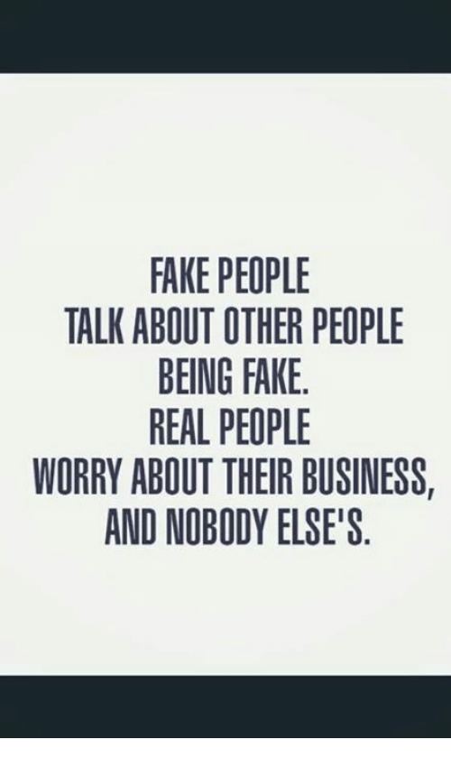 Fake People Talk About