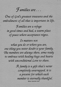 Families are…