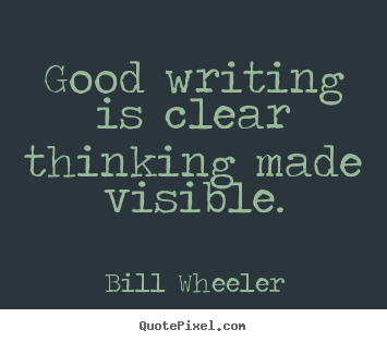 Good Writing Is Clear