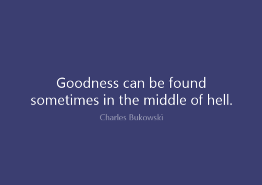 Goodness Can Be Found