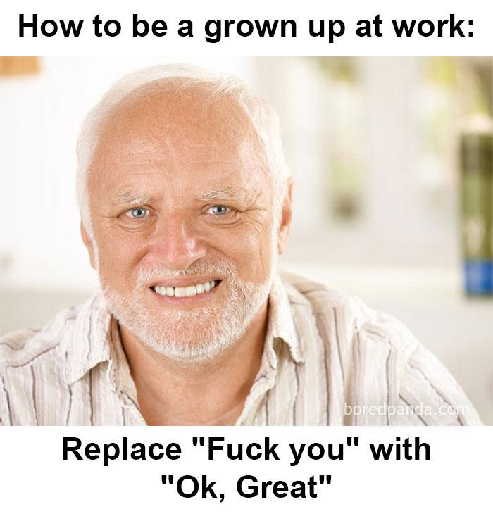 How to be a grown up at work..