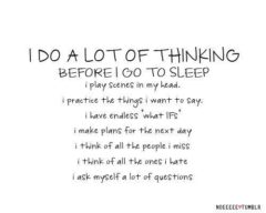 I Do A Lot OF Thinking