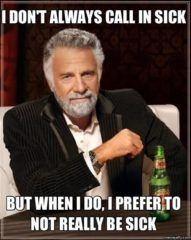 I Don't Always Call