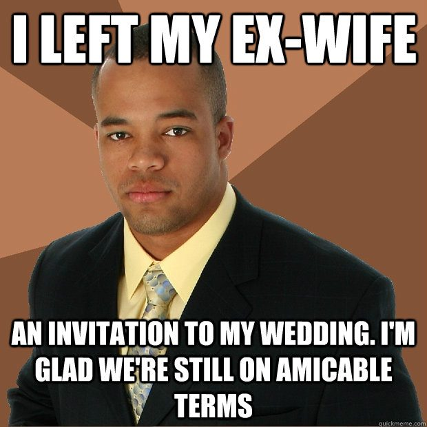 I Left My Ex Wife