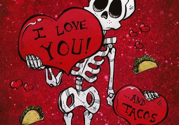 I Love You And Tacos