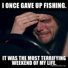 I Once Gave Up Fishing