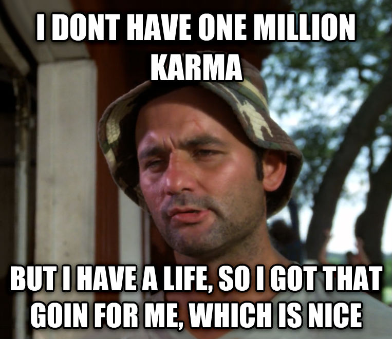 I don't have one million Karma