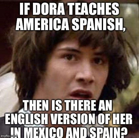 If Dora Teaches America Spanish
