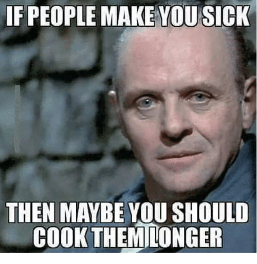 If People Make You Sick