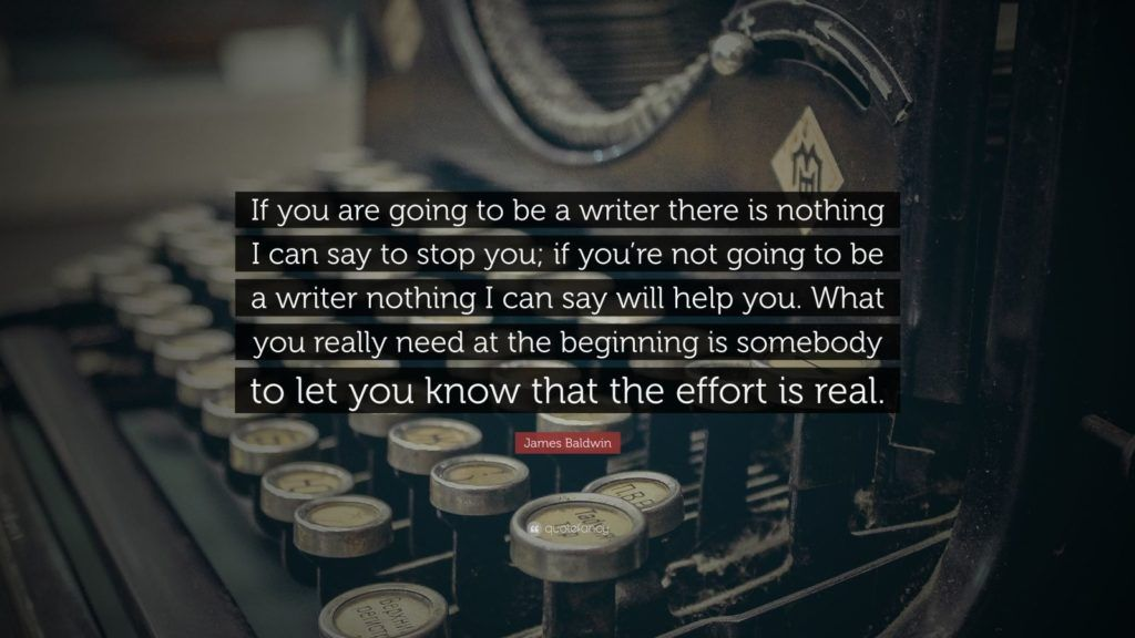 If You Are Going To Be A Writer