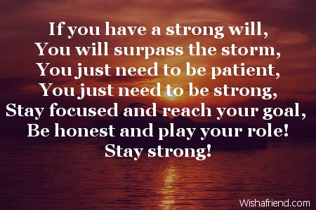 If You Have A Strong Will