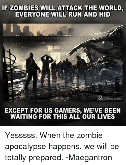 If Zombies Will Attack The World
