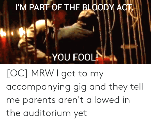 I'm Part Of The Bloody Act