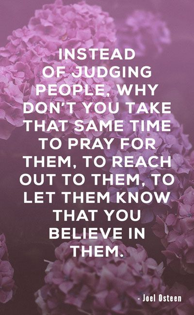 Instead Of Judging People