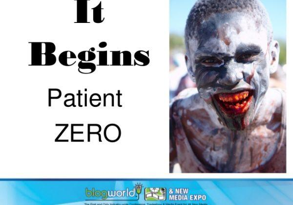 It Begins Patient Zero