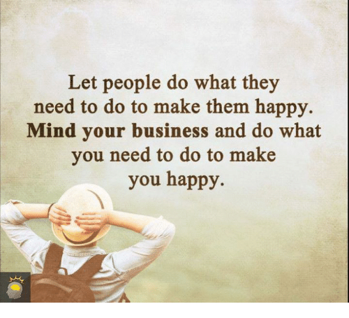 Let People Do What They Need