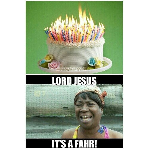 Lord Jesus. It's a fahr!