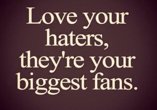 Love Your Haters