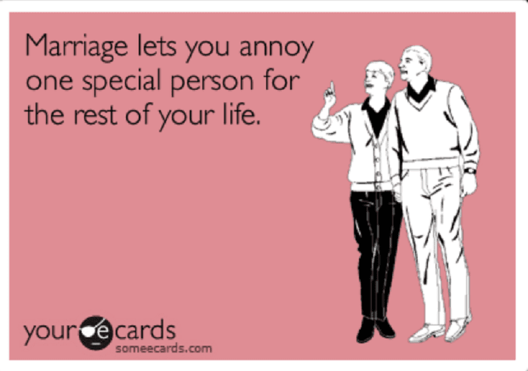 Marriage Lets You Annoy