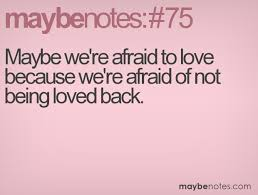 Maybe We're Afraid