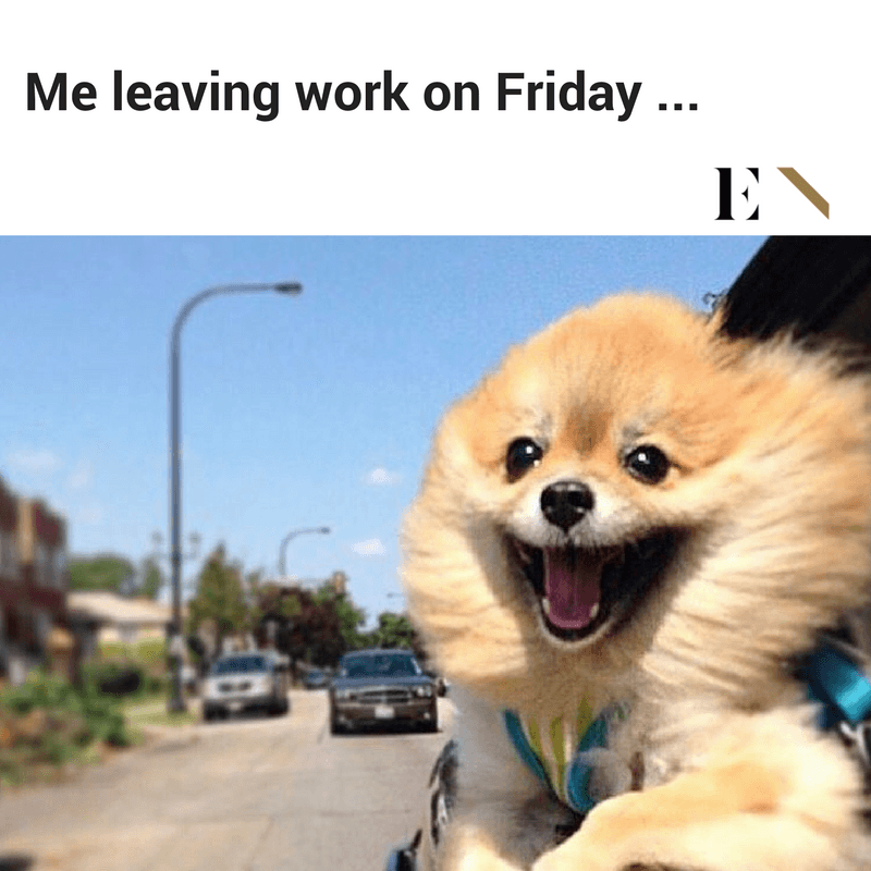 Me Leaving Work On Friday