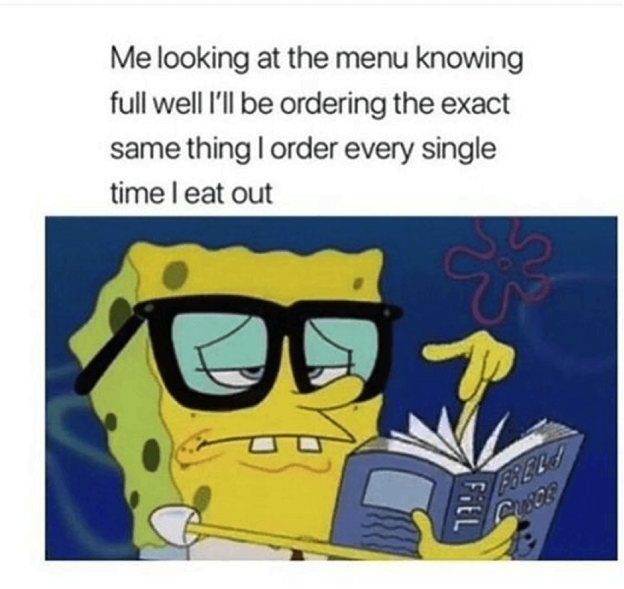 Me Looking At The Menu