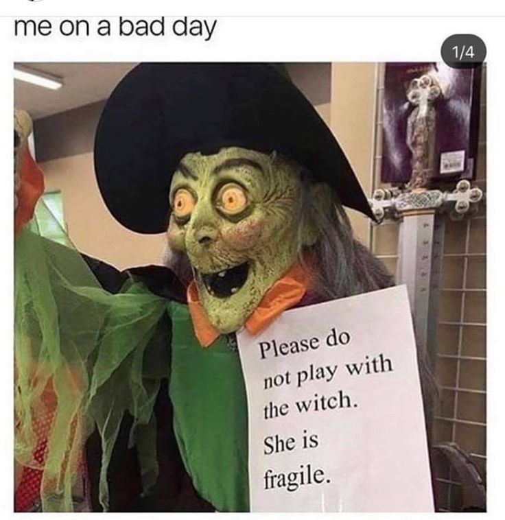 Me On A Bad Day