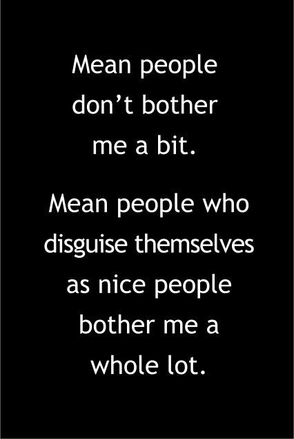 Mean People Don't Bother Me