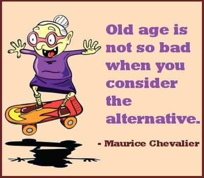 Old Age Is Not Bad