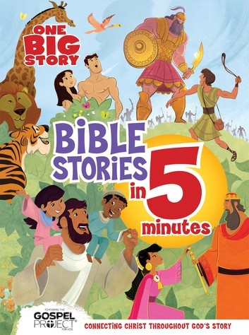 One Big Story Bible Stories