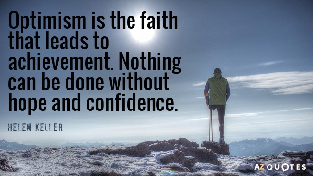 Optimism Is The Faith