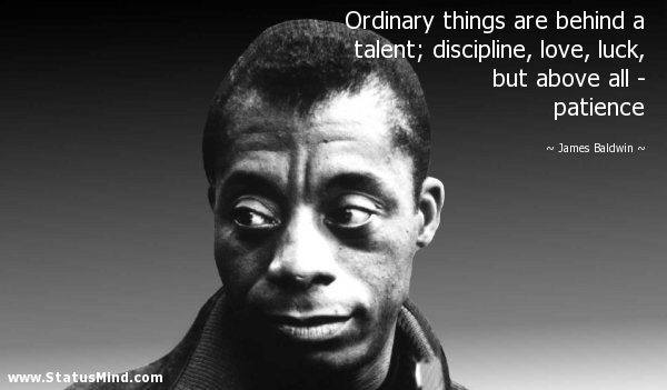 Ordinary Things Are Behind A Talent