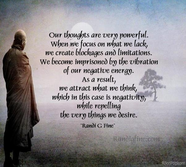 Our Thoughts Are Very Powerful